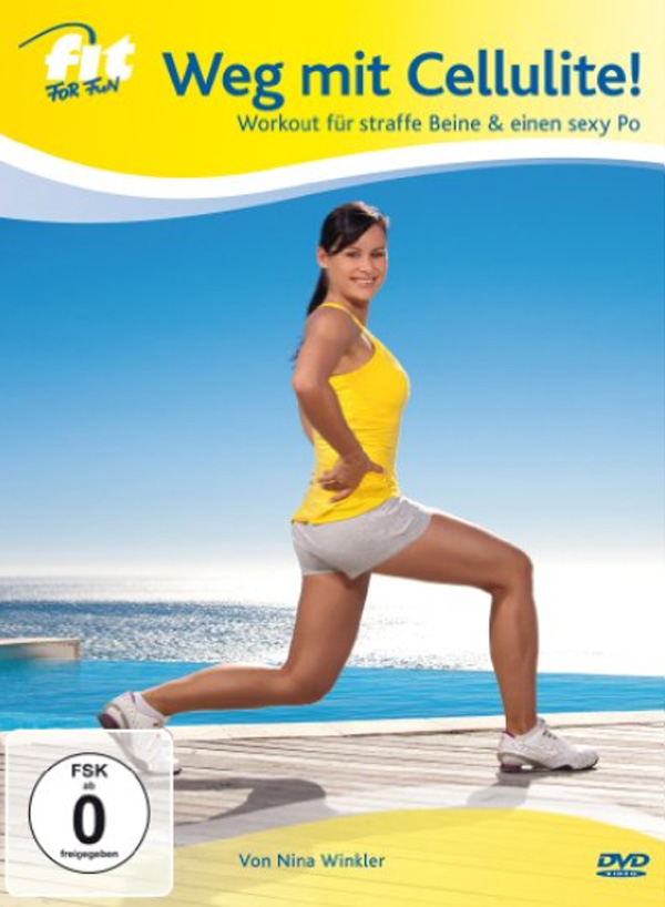 Fit for Fun - Weg mit Cellulite
